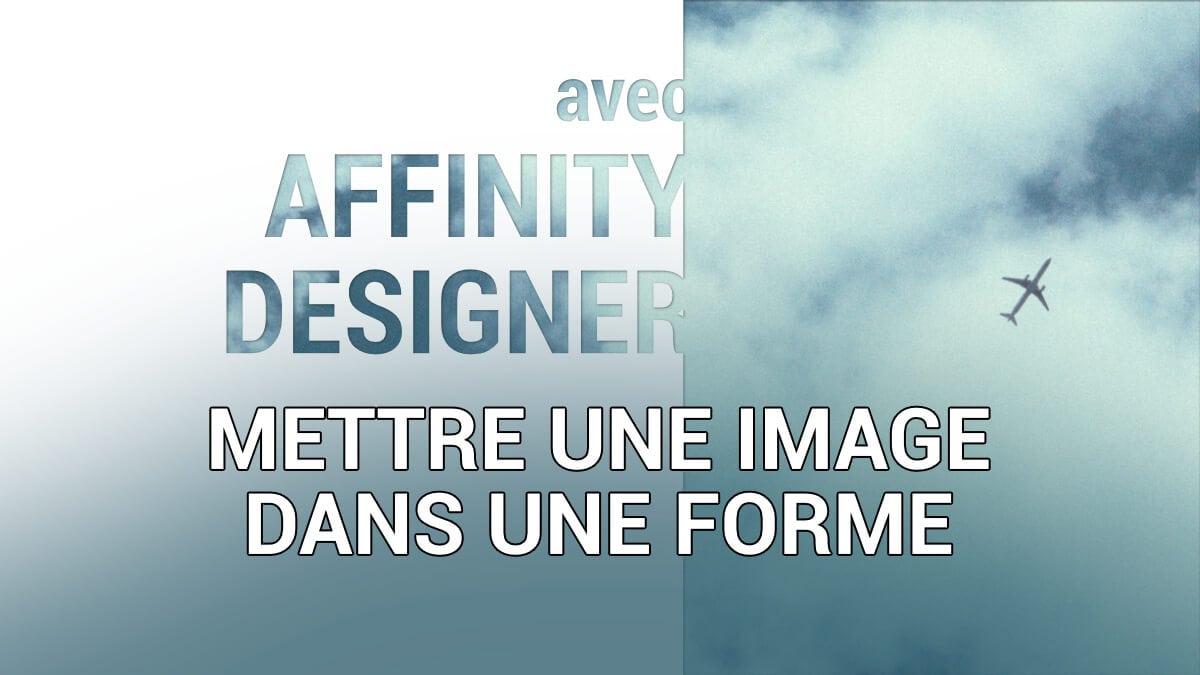 comment mettre une image dans une forme avec Affinity Designer