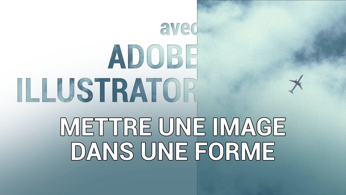 Mettre une image dans une forme avec Illustrator